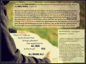 1 John2-2 Rom 3-21-26 Titus 2-11ALL